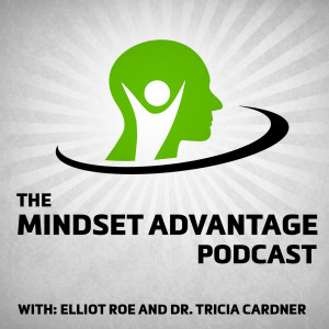 The Mindset Advantage Podcast