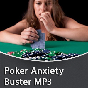 Poker Anxiety Buster MP3