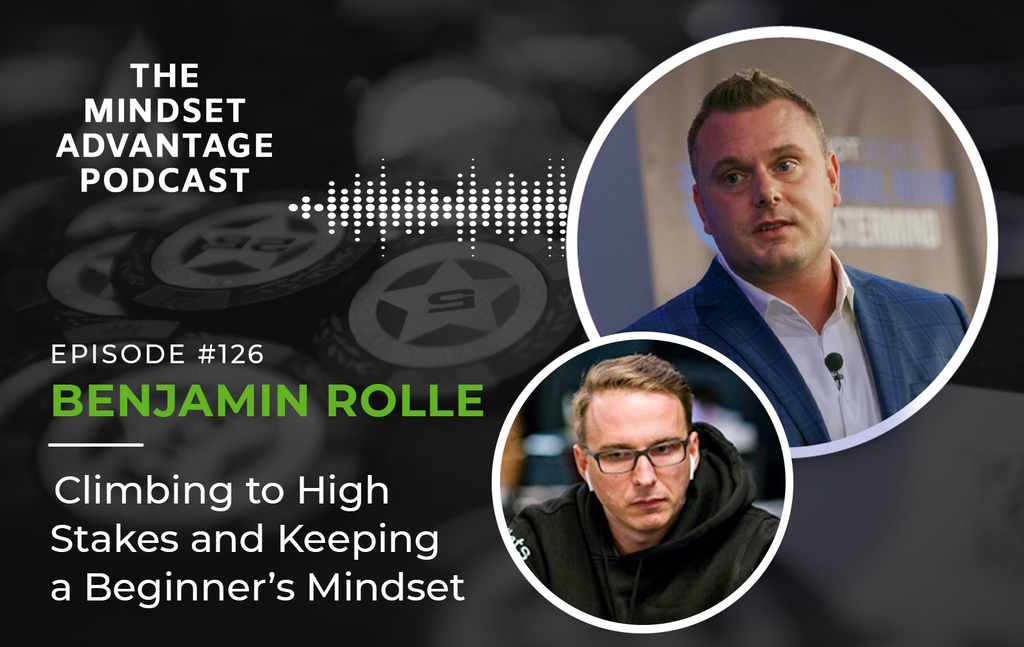 Episode 126 - Benjamin Rolle - Climbing to High Stakes and Keeping a Beginner's Mindset