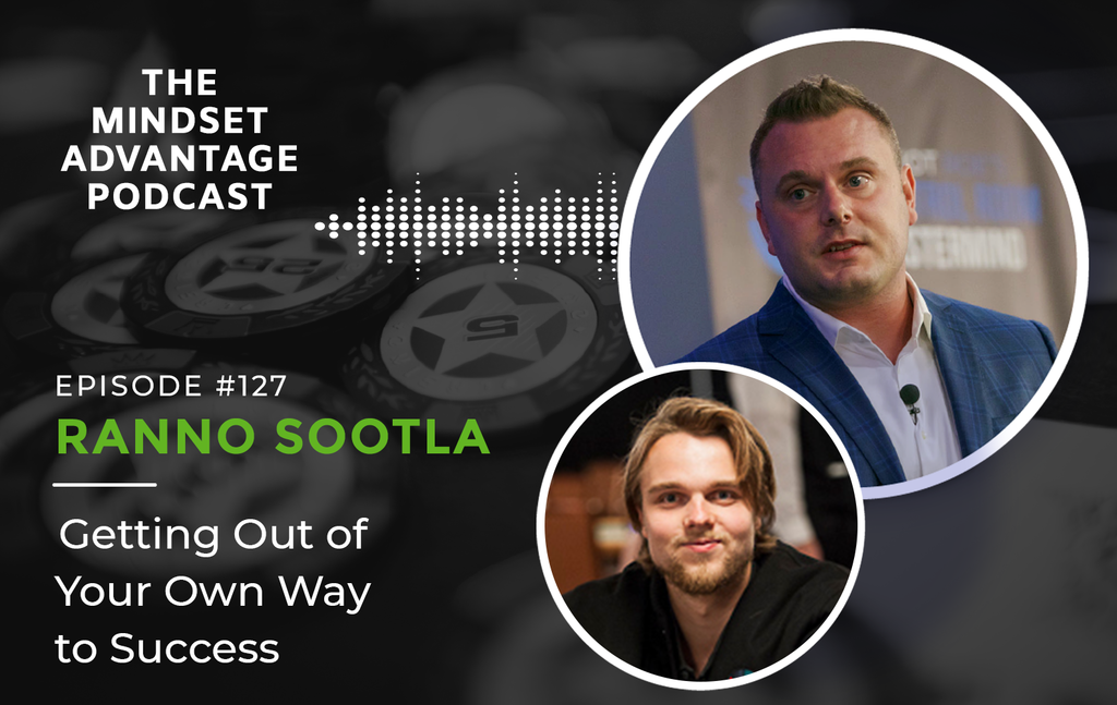 Episode 127 - Ranno Sootla - Getting Out of Your Own Way to Success