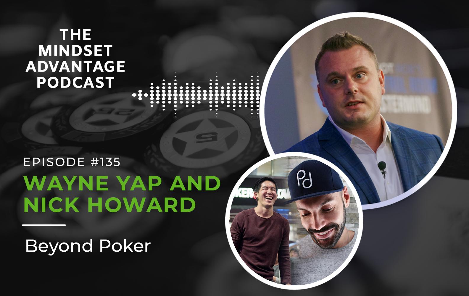 Episode 135 - Wayne Yap and Nick Howard